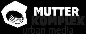 MUTTERKOMPLEX media